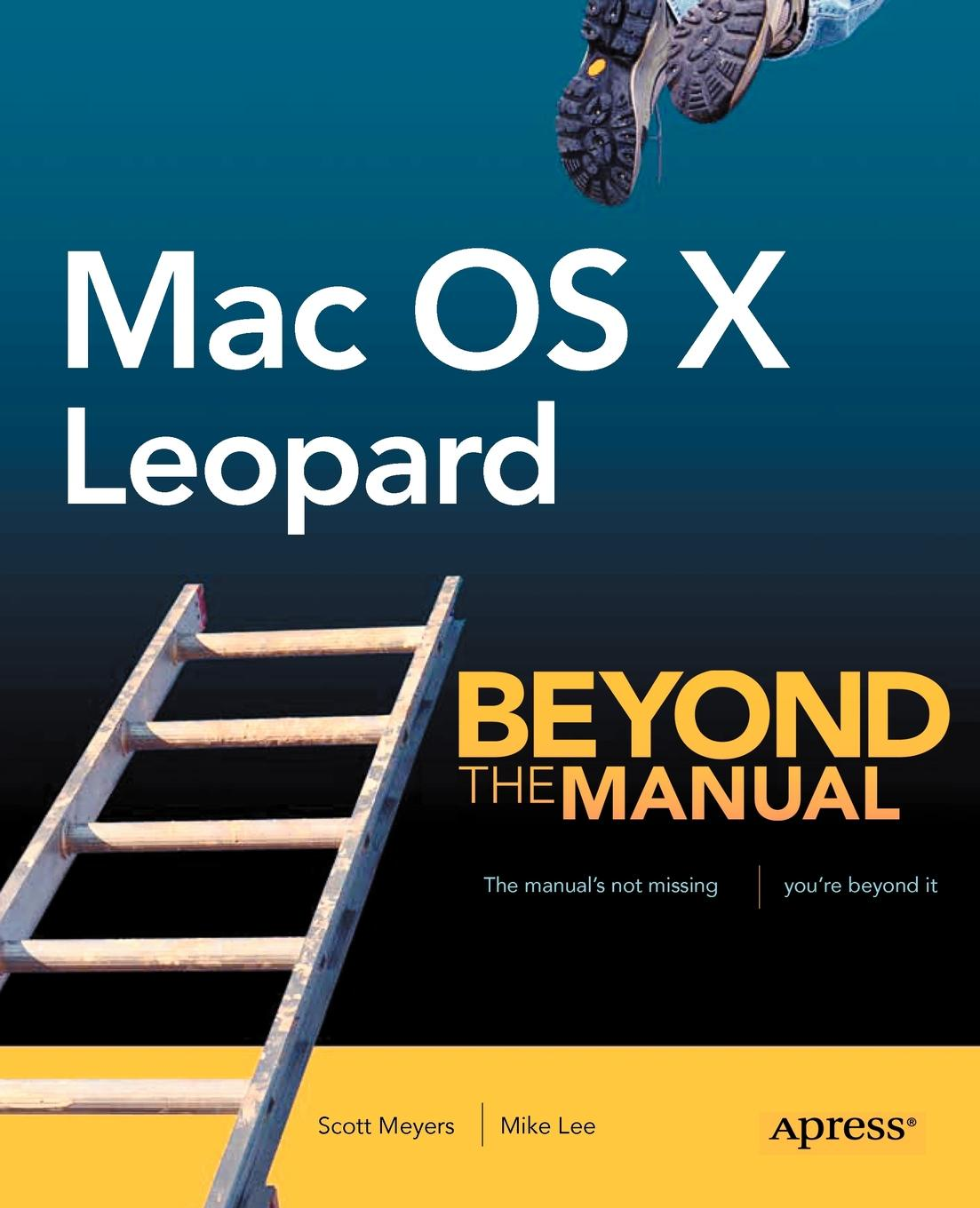 Scott Meyers, Mike Lee Mac OS X Leopard. Beyond the Manual cliff truesdell mastering digital audio production the professional music workflow with mac os x
