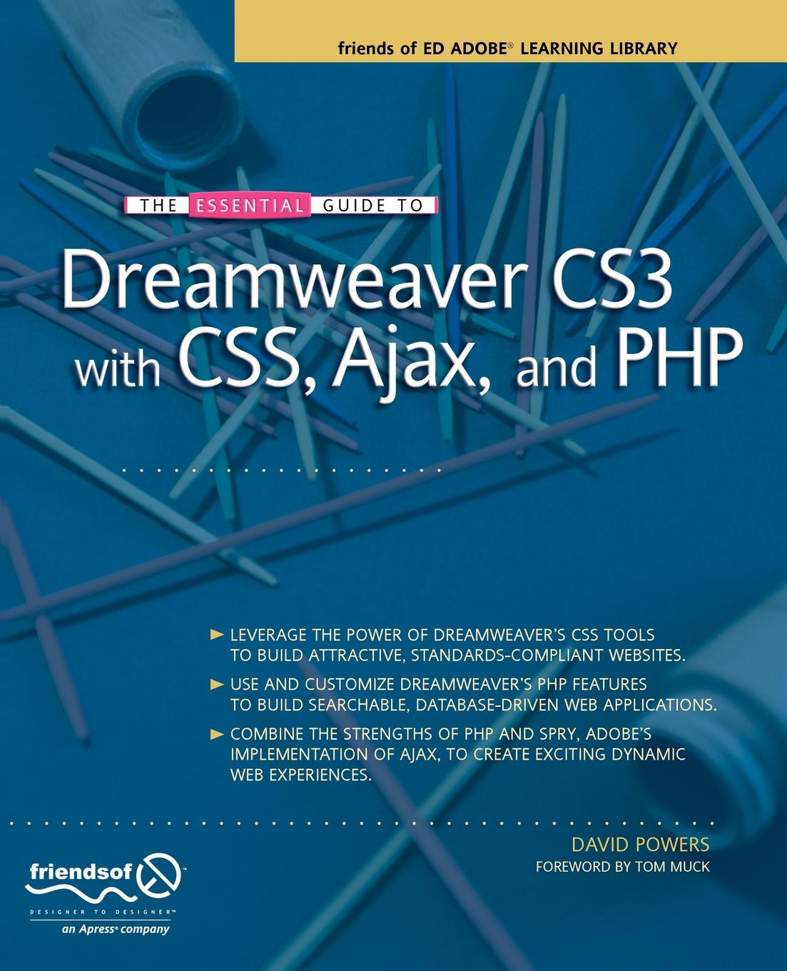 David Powers The Essential Guide to Dreamweaver Cs3 with CSS, Ajax, and PHP geoff daniels essential guide to blood groups