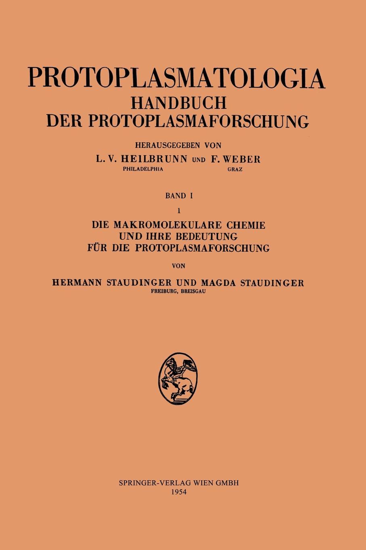 лучшая цена Hermann Staudinger, Magda Staudinger Die Makromolekulare Chemie Und Ihre Bedeutung Fur Die Protoplasmaforschung