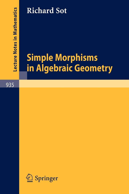 R. Sot Simple Morphisms in Algebraic Geometry