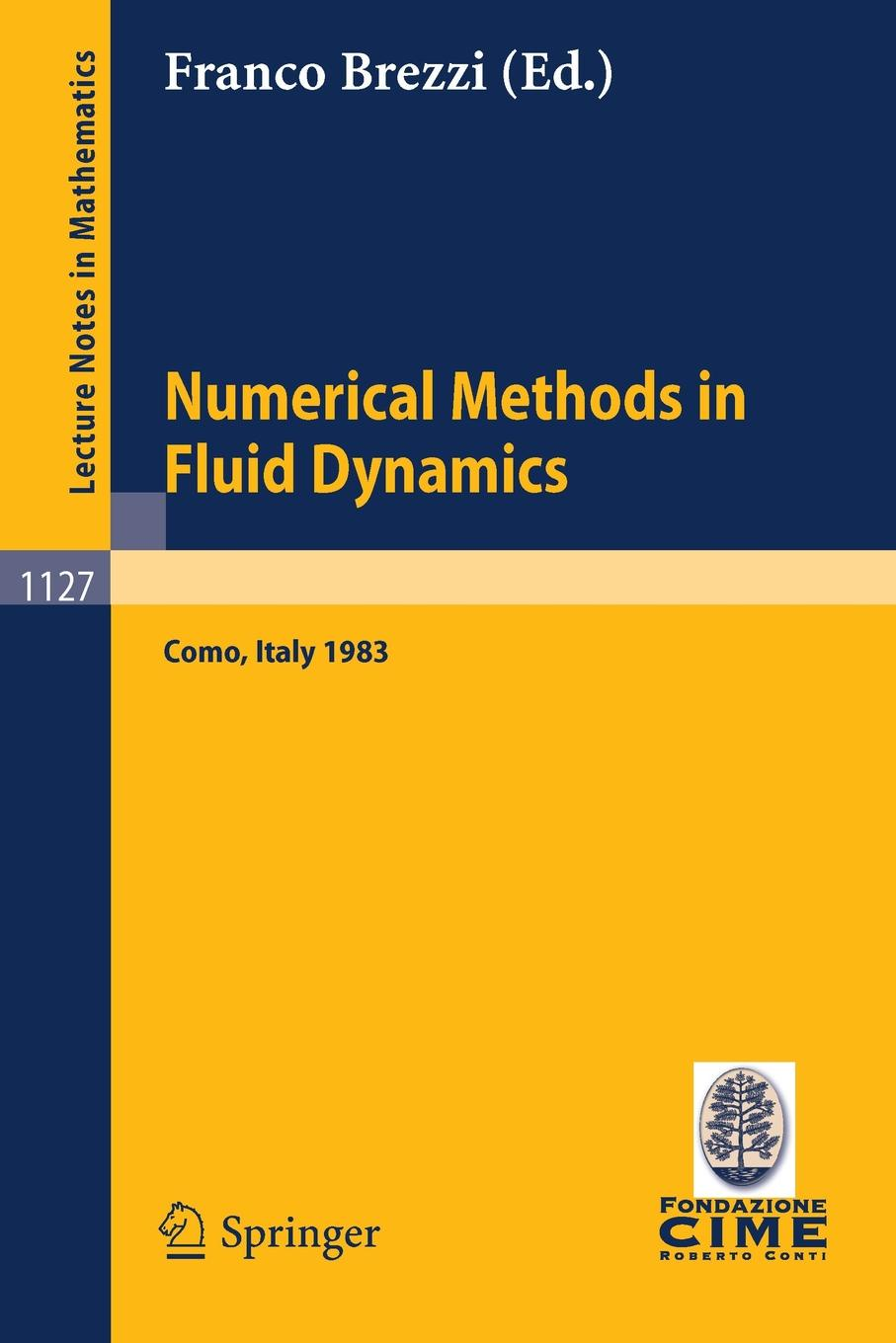 Numerical Methods in Fluid Dynamics. Lectures given at the 3rd 1983 Session of the Centro Internationale Matematico Estivo (CIME) held at Como, Italy, July 7-15, 1983 недорго, оригинальная цена