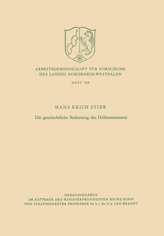 Hans Erich Stier, Stier Die Geschichtliche Bedeutung Des Hellenennamens