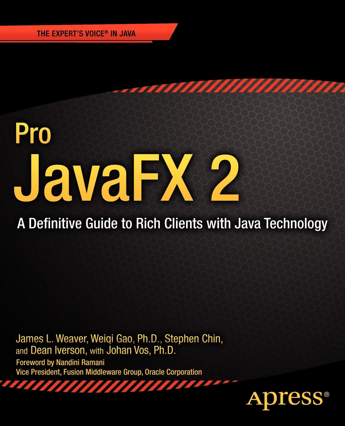 цена на James L. Weaver, Stephen Chin, Weiqi Gao Pro Javafx 2. A Definitive Guide to Rich Clients with Java Technology