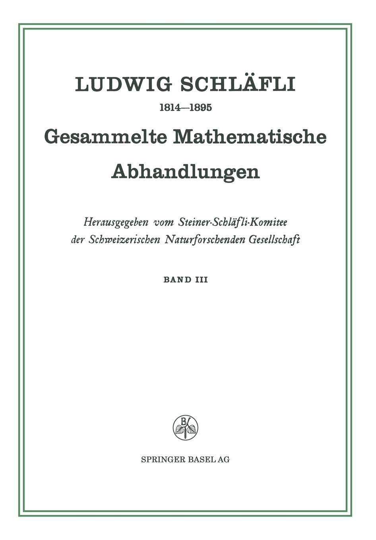 Ludwig Schlafli Gesammelte Mathematische Abhandlungen