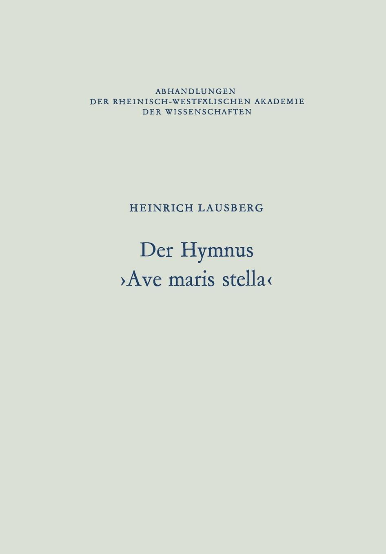 Heinrich Lausberg Der Hymnus .Ave maris stella.
