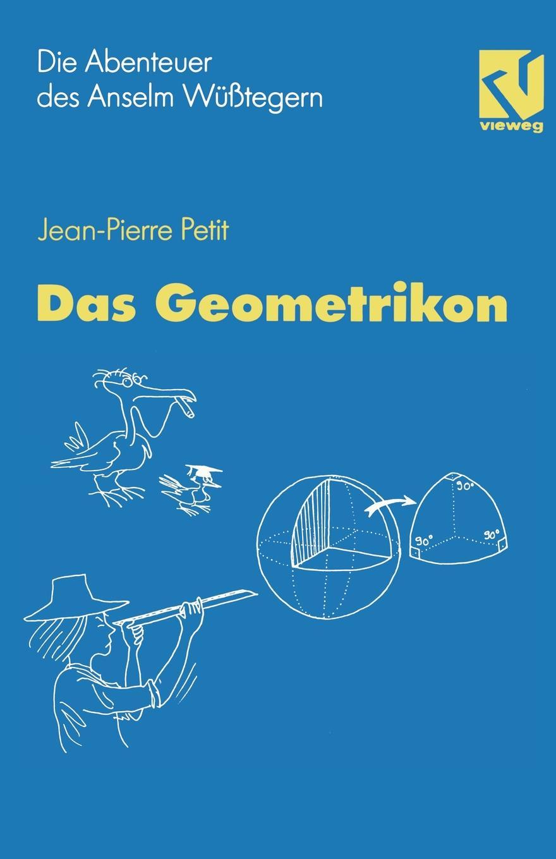 Jean-Pierre Petit, F. Herrmann Die Abenteuer Des Anselm Wusstegern. Das Geometrikon