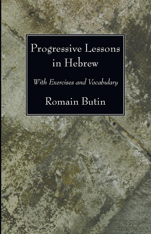 Romain Butin Progressive Lessons in Hebrew progressive business