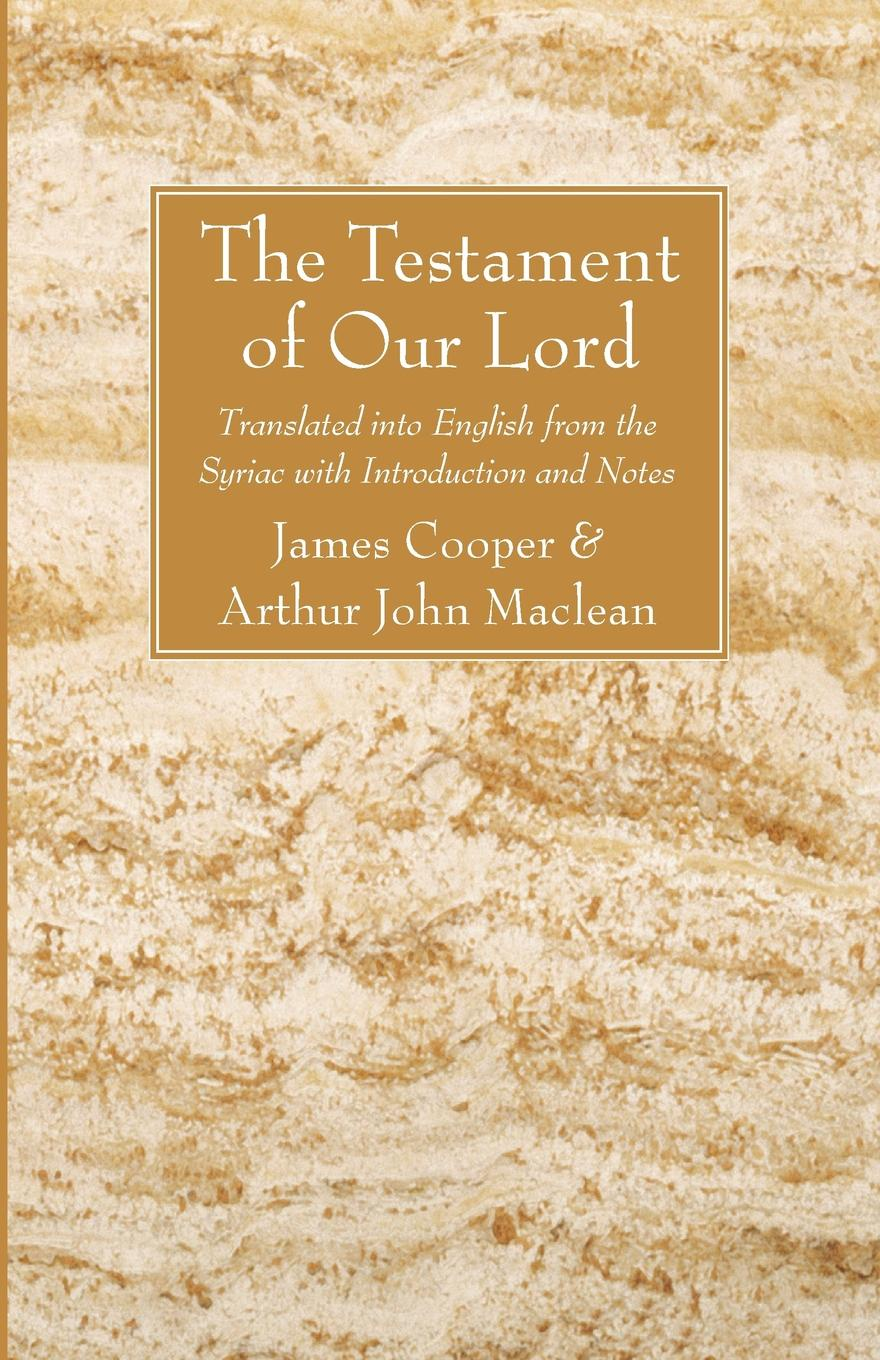 James Cooper, Arthur John Maclean The Testament of Our Lord katy cooper lord sebastian s wife