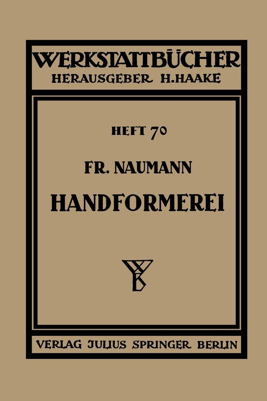 Fr Naumann Handformerei. Ausgewahlte Beispiele Aus Der Praxis Fur Die Praxis klaus kuttner exportfinanzierung nachschlagewerk fur die praxis
