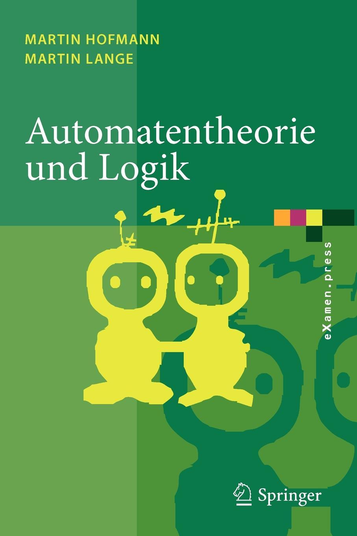 Martin Hofmann, Lange Automatentheorie und Logik