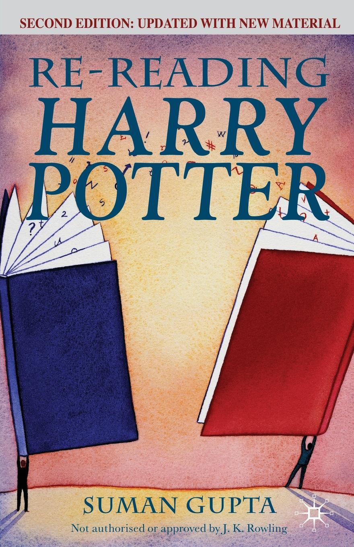 Suman Sen Gupta Re-Reading Harry Potter