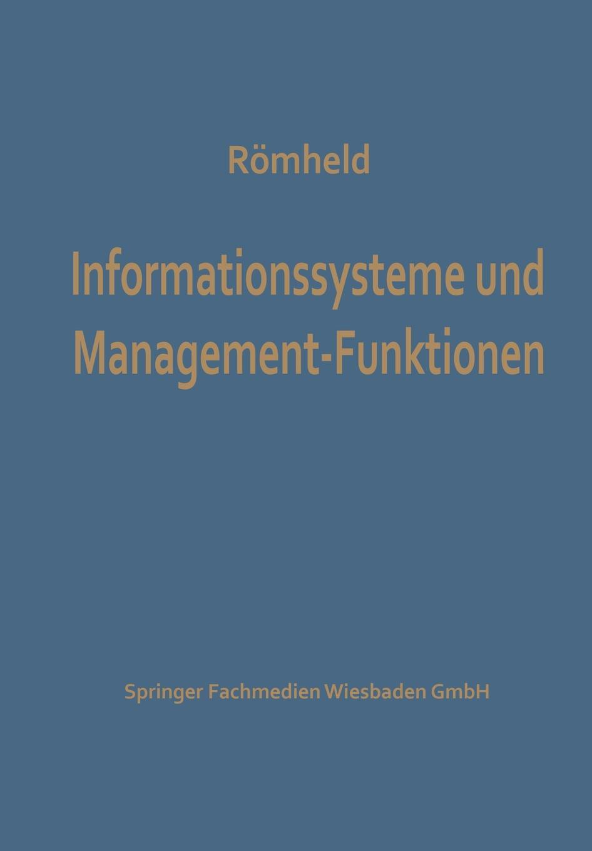 Dieter Romheld, Dieter Reomheld Informationssysteme Und Management-Funktionen цены
