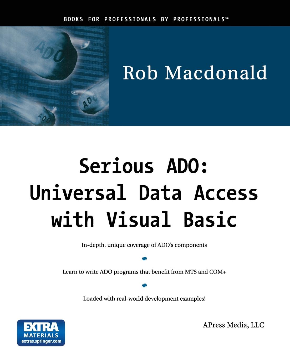 Robert MacDonald, Rob MacDonald Serious ADO. Universal Data Access with Visual Basic .With CD-ROM. kitivr39404unv75606 value kit innovera cd dvd envelopes with clear window ivr39404 and universal correction tape with two way dispenser unv75606