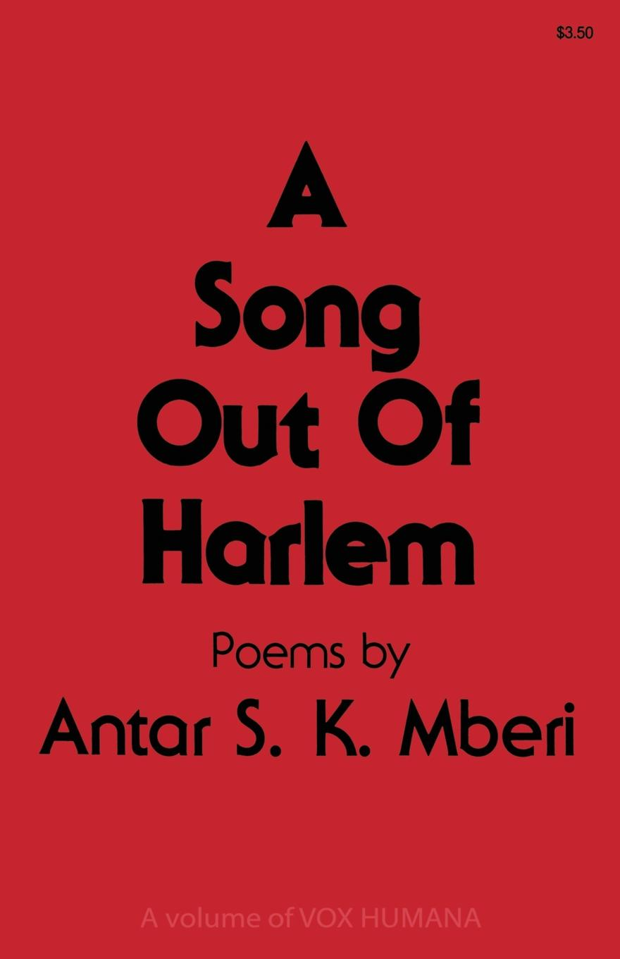 Antar S. Mberi A Song Out of Harlem