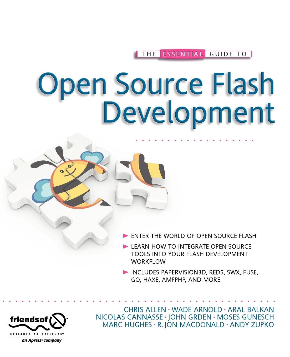 Chris Fca Allen, Wade Arnold, Aral Balkan The Essential Guide to Open Source Flash Development geoff daniels essential guide to blood groups
