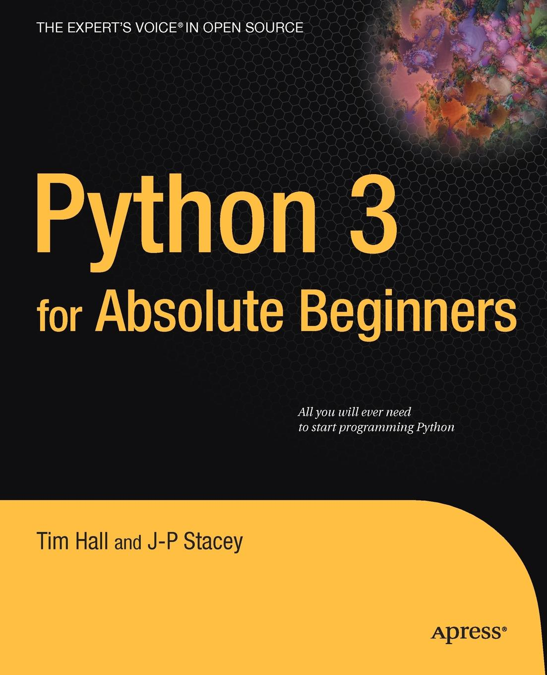 Tim Hall, J-P Stacey Python 3 for Absolute Beginners p dey and sanjay kumar mandal spintronics for beginners