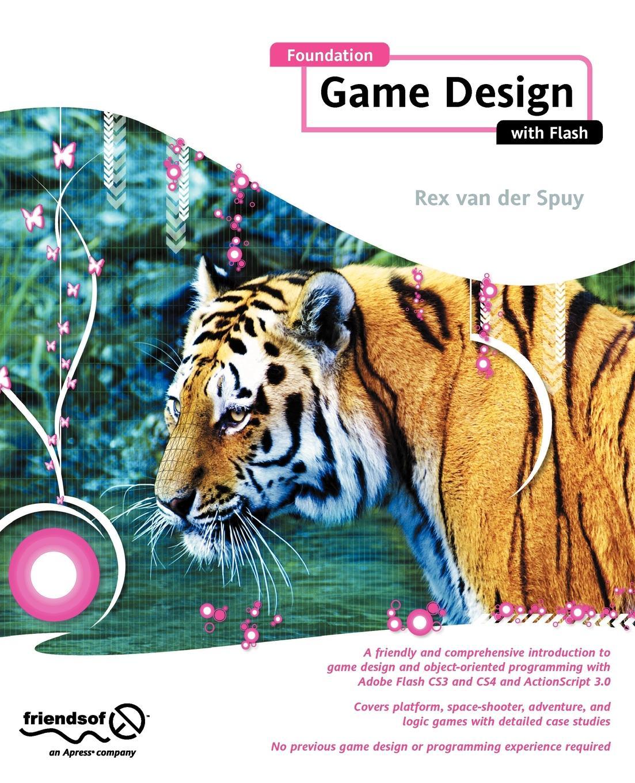 Rex van der Spuy Foundation Game Design with Flash