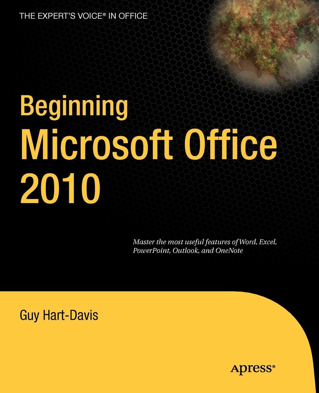 Guy Hart-Davis Beginning Microsoft Office 2010 цены