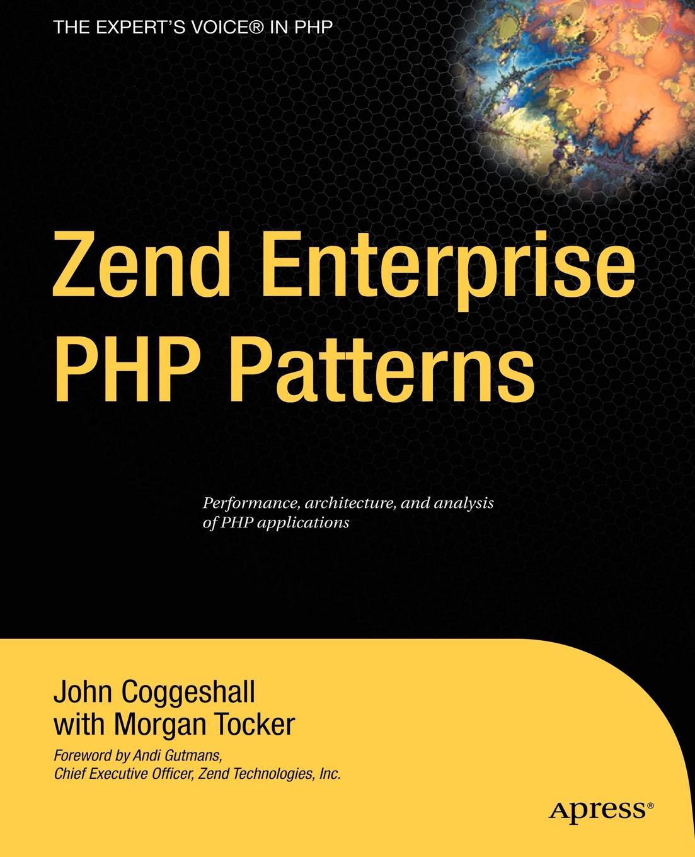 John Coggeshall, Morgan Tocker Zend Enterprise PHP Patterns