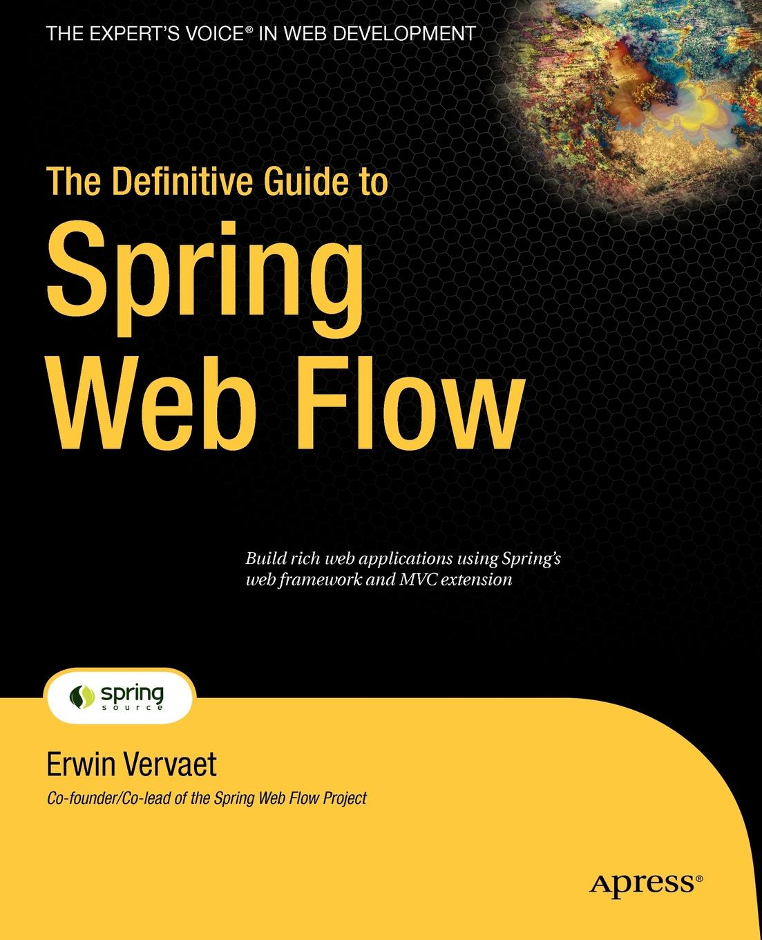 Erwin Vervaet The Definitive Guide to Spring Web Flow