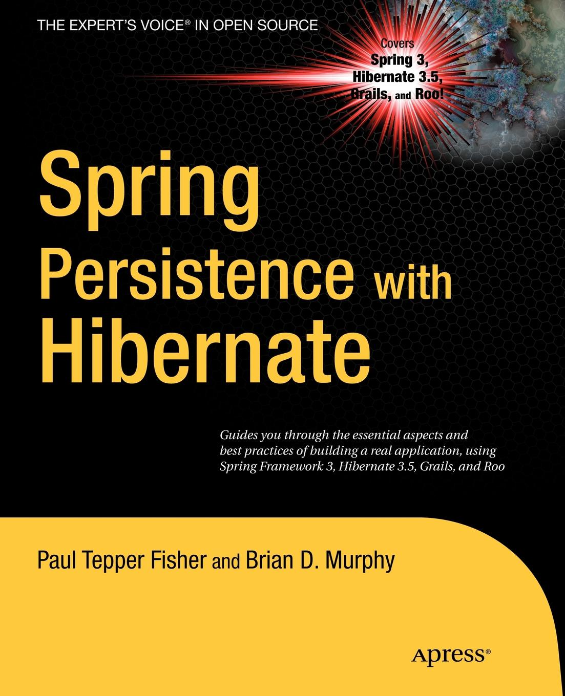 Paul Tepper Fisher, Brian D. Murphy Spring Persistence with Hibernate