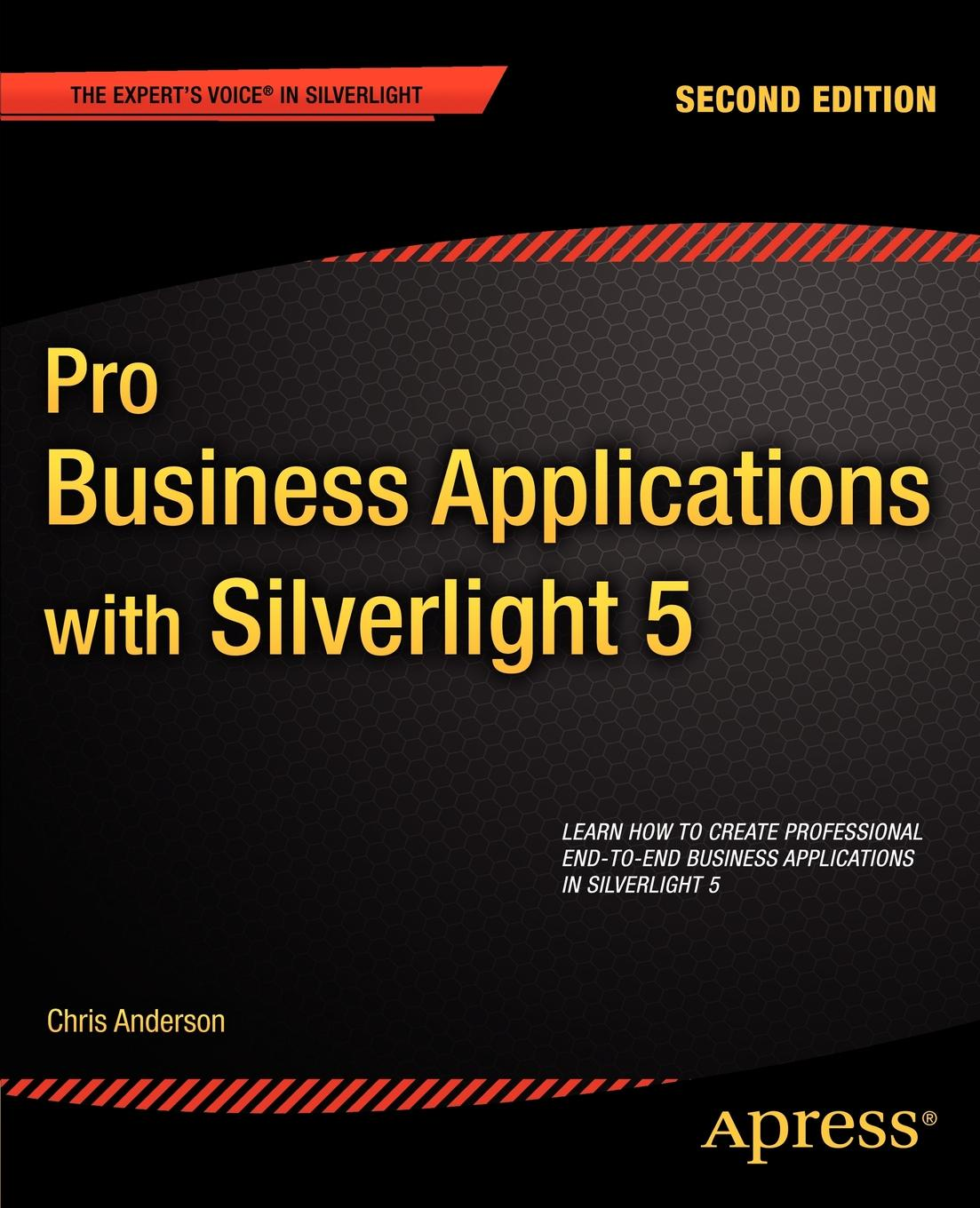 Chris Anderson Pro Business Applications with Silverlight 5 anderson c ted talks anderson chris