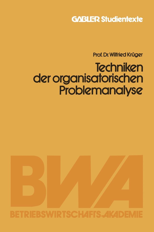 """Techniken Der Organisatorischen Problemanalyse Книга""""Techniken Der Organisatorischen Problemanalyse""""...."""