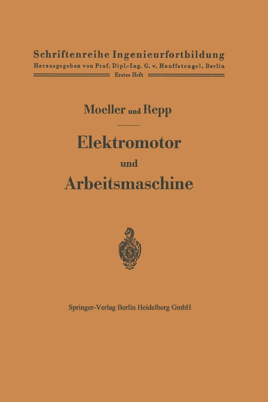 Franz Moeller, Otto Repp Elektromotor Und Arbeitsmaschine 1pc used pkzm0 16 moeller