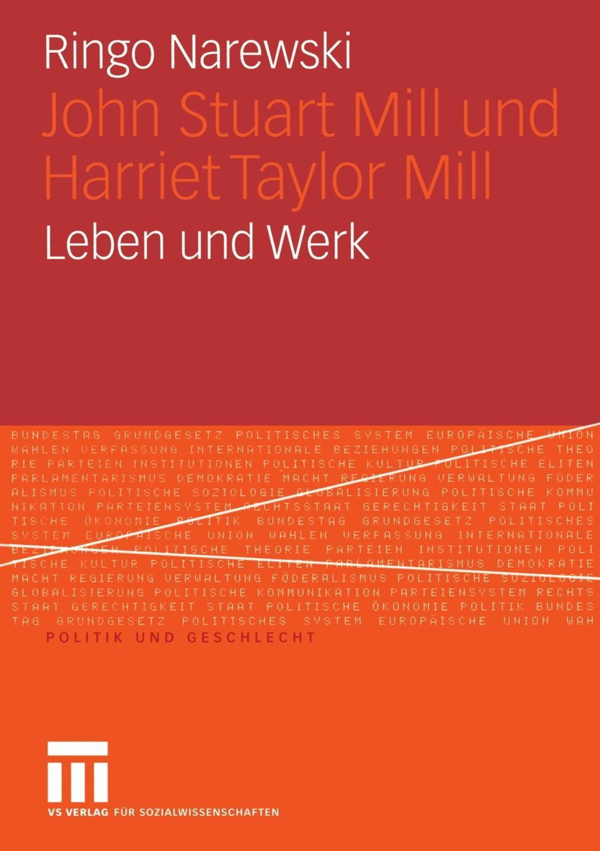 Ringo Narewski John Stuart Mill Und Harriet Taylor Mill. Leben Und Werk roger holden chadderton mill