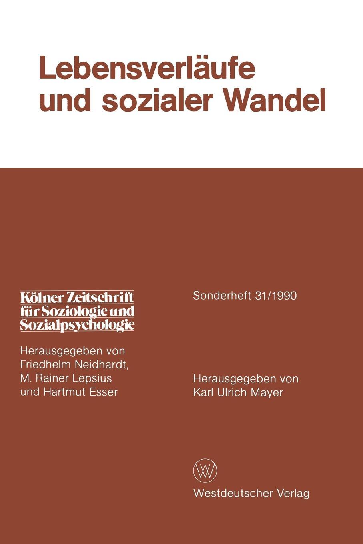 Lebensverlaufe Und Sozialer Wandel sozialer und demographischer wandel in den neuen bundeslandern