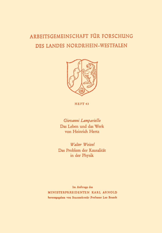 Giovanni Lampariello Das Leben Und Das Werk Von Heinrich Hertz / Das Problem Der Kausalitat in Der Physik цена и фото