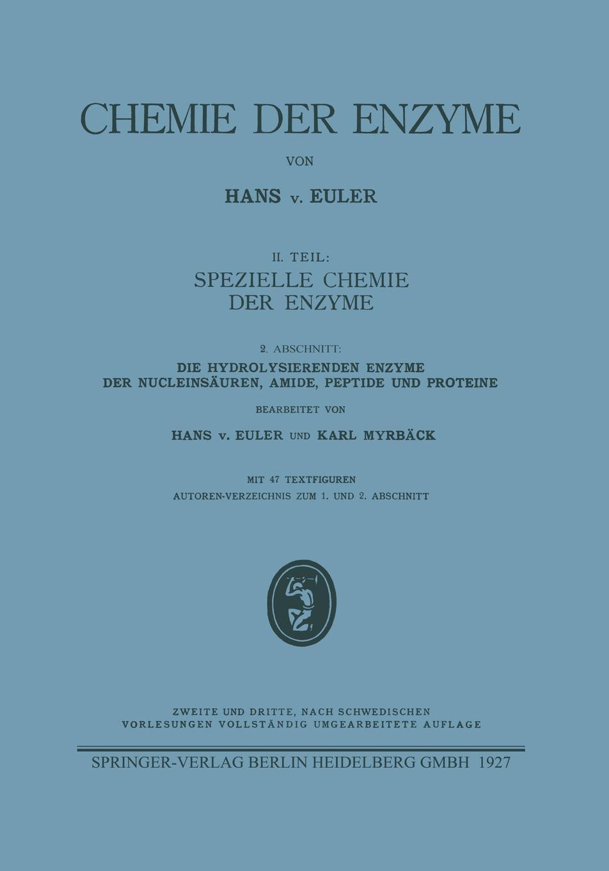 Hans Von Euler, Karl Myrback Die Hydrolysierenden Enzyme Der Nucleinsauren, Amide, Peptide Und Proteine