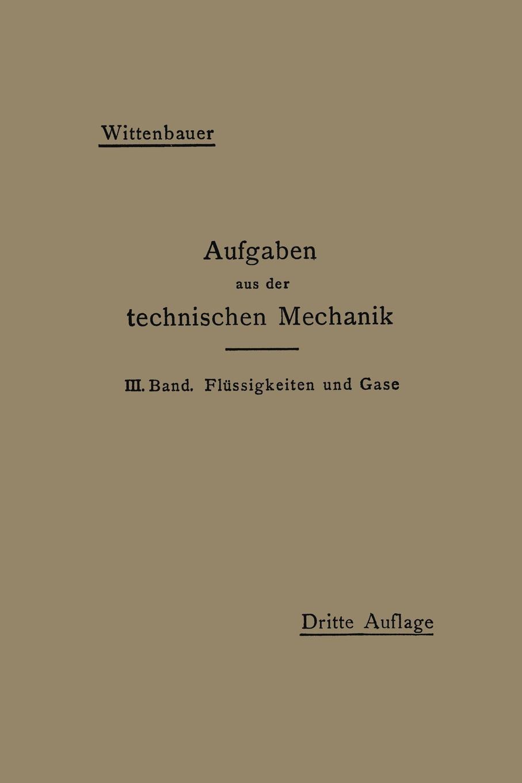 Ferdinand Wittenbauer Aufgaben Aus Der Technischen Mechanik otto mohr abhandlungen aus dem gebiete der technischen mechanik