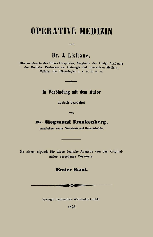 Dr J. Lisfranc Operative Medizin. Erster Band oskar schade altdeutsches worterbuch erster band