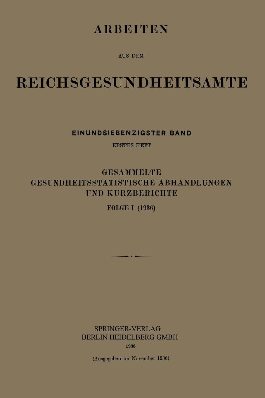 Kurt Pohlen Gesammelte Gesundheitsstatistische Abhandlungen Und Kurzberichte. Folge I (1936)