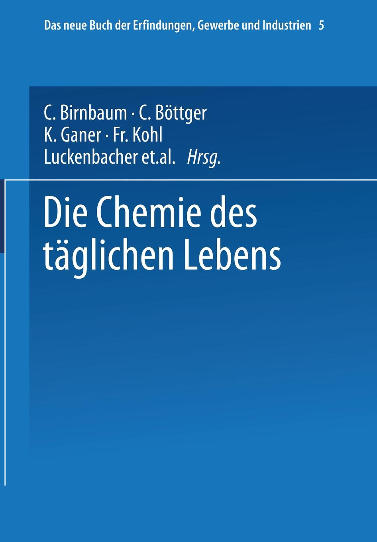 W. Hamm Die Chemie Des Taglichen Lebens georg schwedt die chemie des lebens