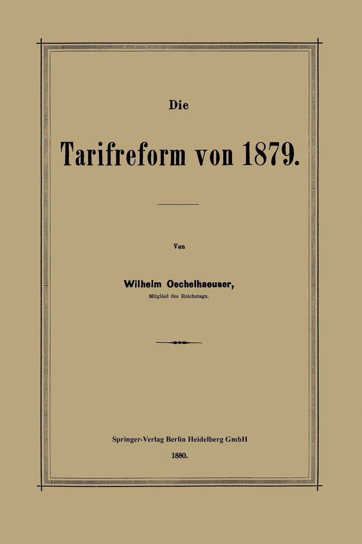 Wilhelm Oechelhaeuser Die Tarifreform Von 1879 wilhelm oechelhaeuser shakespeareana classic reprint