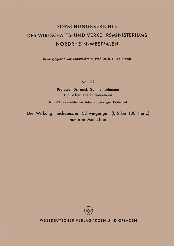 Gunther Lehmann Die Wirkung Mechanischer Schwingungen (0,5 Bis 100 Hertz) Auf Den Menschen цена и фото