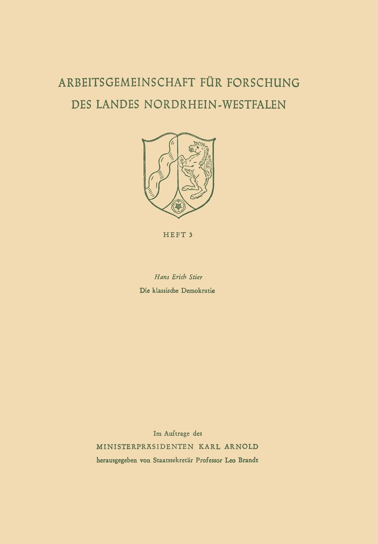 Hans Erich Stier Die Klassische Demokratie