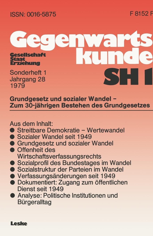 Grundgesetz und sozialer Wandel - zum 30. Jahrestag der Verfassung der Bundesrepublik Deutschland sozialer und demographischer wandel in den neuen bundeslandern