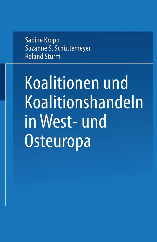 Koalitionen in West- Und Osteuropa jan winkelmann modernisierungstheorie und der transformationsprozess in osteuropa