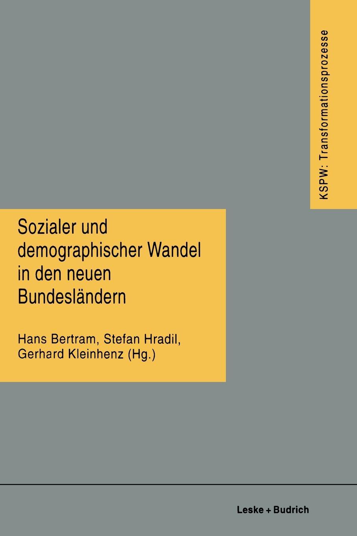 Sozialer Und Demographischer Wandel in Den Neuen Bundeslandern sozialer und demographischer wandel in den neuen bundeslandern