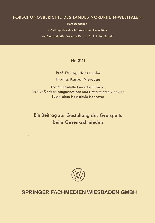Hans Buhler Ein Beitrag Zur Gestaltung Des Gratspalts Beim Gesenkschmieden friedrich henjes ein beitrag zur morphographie des meeresbodens im sudwestlichen pazifischen ozean