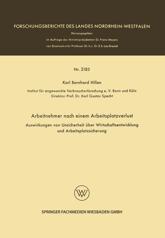 Karl Bernhard Hillen Arbeitnehmer Nach Einem Arbeitsplatzverlust. Auswirkungen Von Unsicherheit Uber Wirtschaftsentwicklung Und Arbeitsplatzsicherung karl bernhard stark nach dem griechischen orient