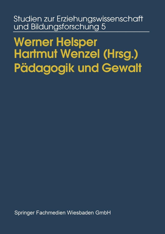 Padagogik Und Gewalt. Moglichkeiten Und Grenzen Padagogischen Handelns.