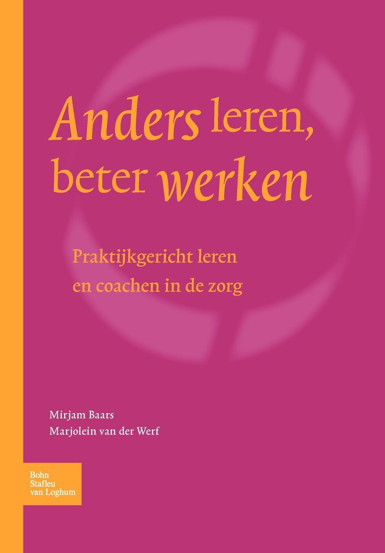 BSL Fictief, M. Baars-van Moorsel, Werf Anders leren, beter werken.