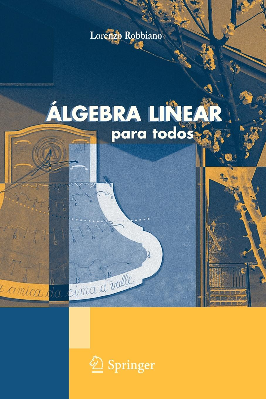 Lorenzo Robbiano Algebra Linear. Para Todos dc house 6inch 12v 5 7mm s solar tracker 150mm 15000n linear actuator multi purpose linear actuator