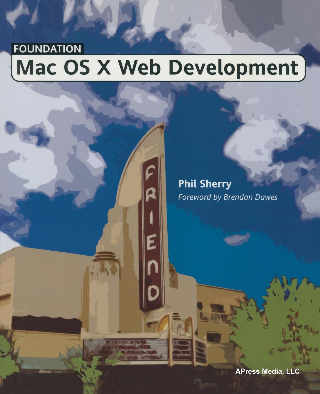Phil Sherry Foundation Mac OS X Web Development foundation web design