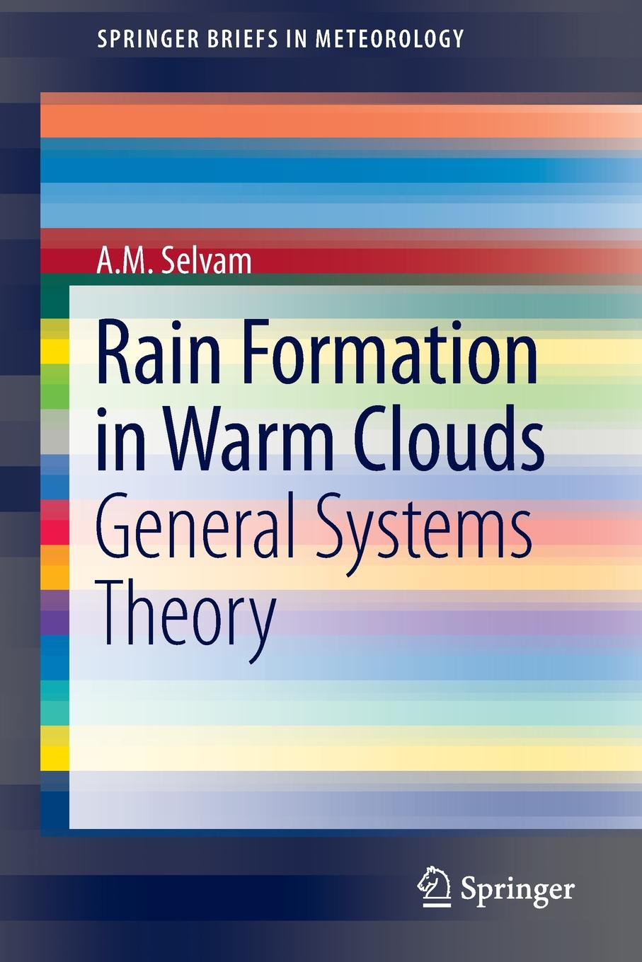A. M. Selvam Rain Formation in Warm Clouds. General Systems Theory mostafa redwan hardpan formation in mine tailings