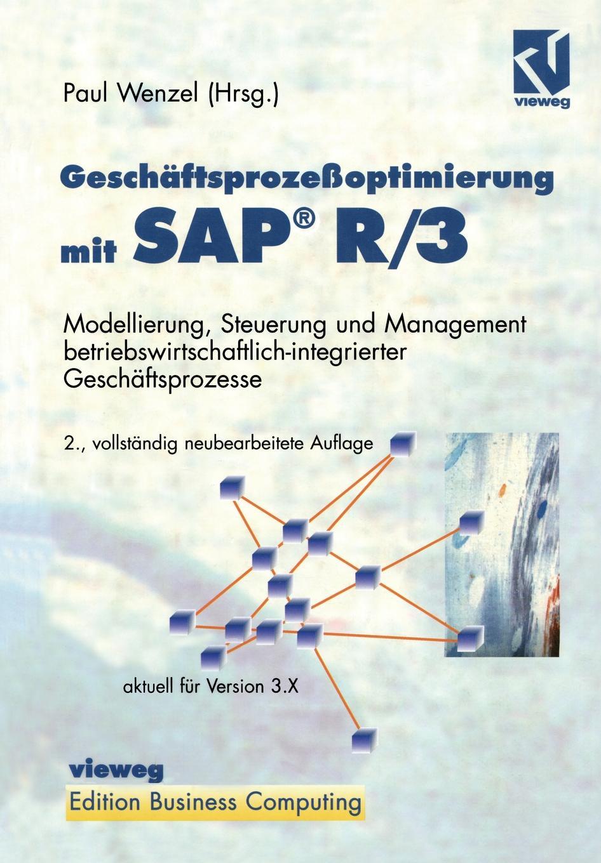 Paul Wenzel Geschaftsprozessoptimierung mit SAP. R/3 r 3